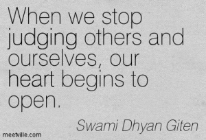 judging and open heart quote
