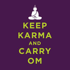 keep karma and carry om