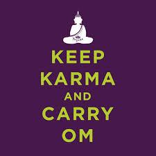 keep karma and carry om
